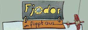 Buchtitel von Fjodor flippt aus