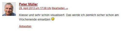 Peter Müller schreibt: Klasse und sehr schön visualisiert. Das werde ich ziemlich sicher schon am Wochenende einsetzen. :-)