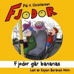 Cover des Audiobooks Fjodor gar bananas