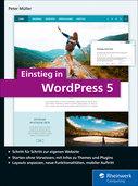 Cover von Einstieg in WordPress 5 von Peter MÜller bei Rheinwerk Verlag