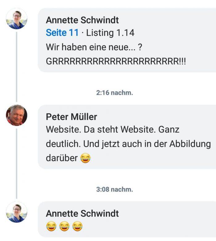 Annette: Listing 1.4: Wir haben eine neue was ? GRRRRRRRRRRRRR!!! Peter: Website. Da steht Website. Ganz deutlich. Und jetzt auch in der Abbildung darüber (Kaputtlachsmiley) Annette: Drei Kaputtlachsmileys.